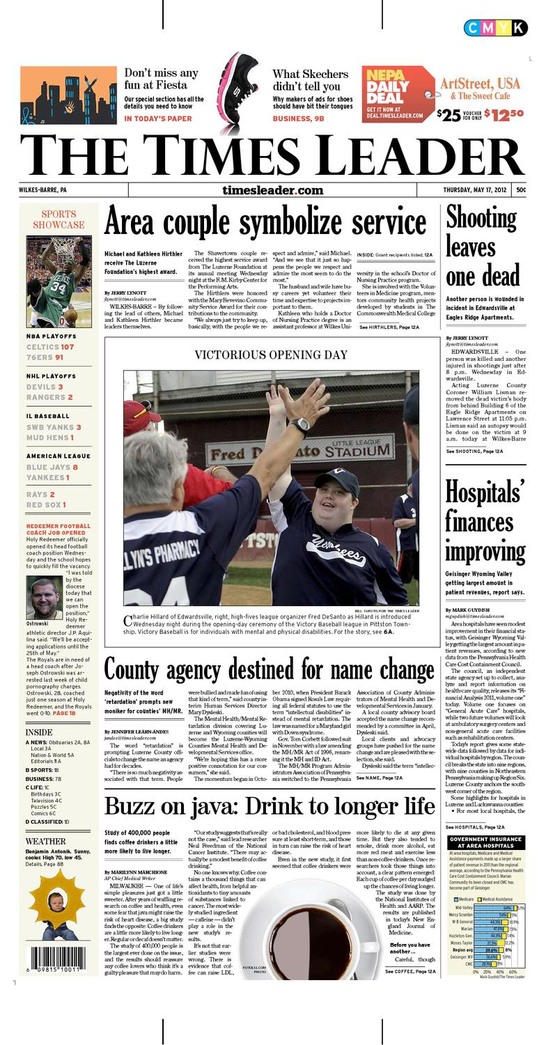 Times Leader 05 17 2012 By The Wilkes Barre Publishing Company Issuu
