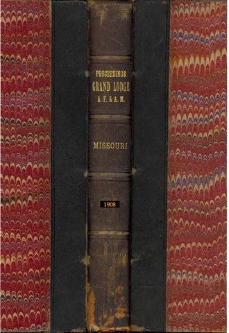 1908 Proceedings Grand Lodge Of Missouri Volume 2 Appendixes By