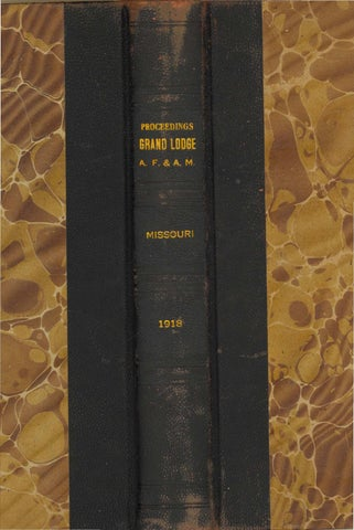 1918 Proceedings Grand Lodge Of Missouri Volume 2 Appendixes By