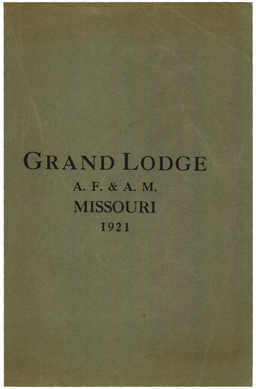 1921 Proceedings - Grand Lodge of Missouri, Volume 2 - Appendixes by ...