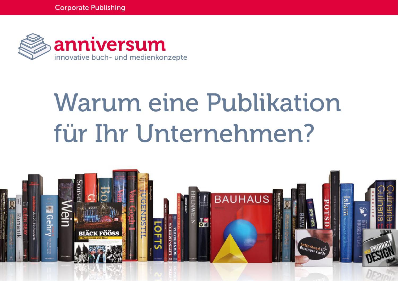 Warum Eine Publikation Fur Ihr Unternehmen By Anniversum