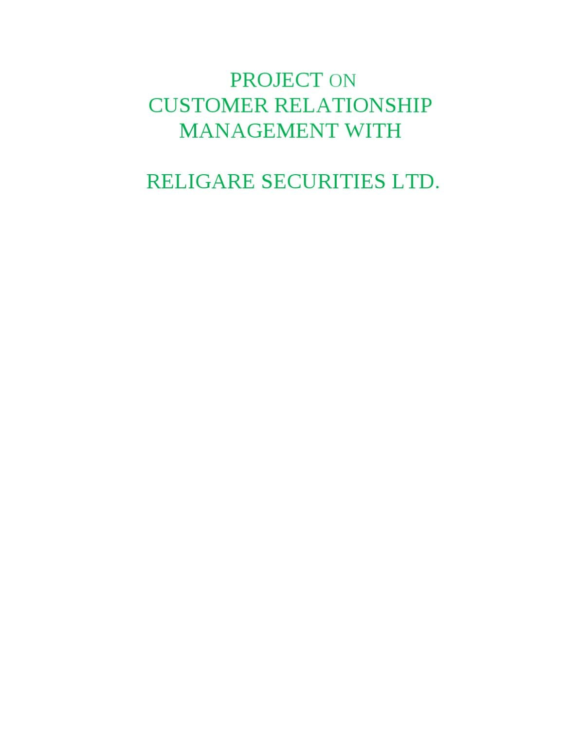 project on customer relationship management with religare securities ltd essay Mukta rani creations - located in gurgaon, we are established as service provider of commercial delivered project, buying a house & home insurance mukta rani creations gurgaon, haryana +91-8048112496 send e-mail products property management service.