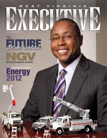 West Virginia Executive - Spring 2012 by Executive Ink - issuu