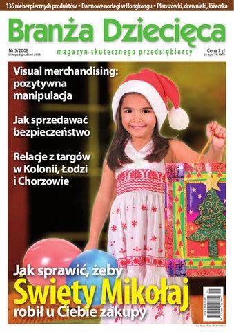 2b8c17f4 Branża Dziecięca 5/2008 by Branża Dziecięca - issuu