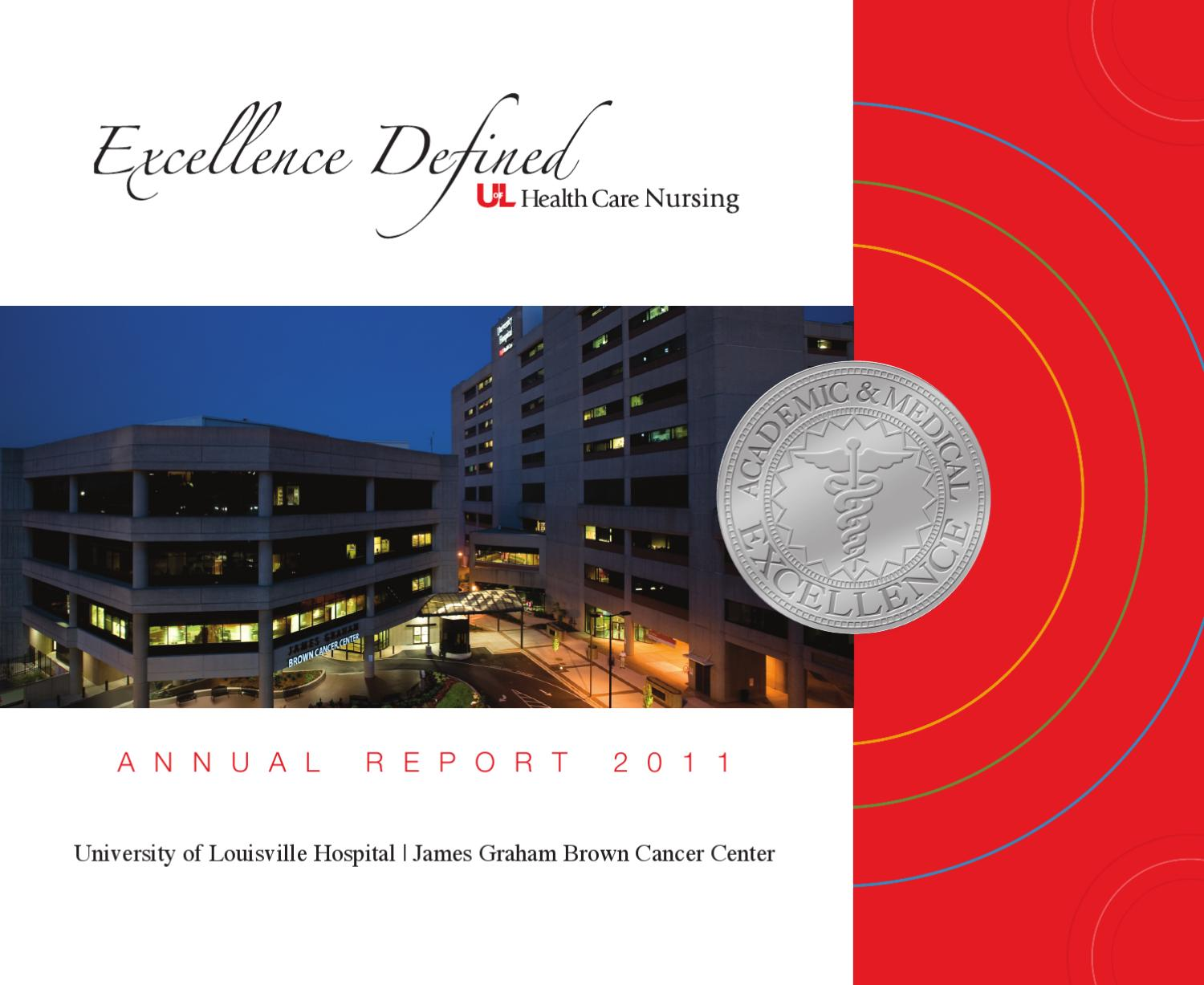 Uofl Nursing Aunnal Report 2011 By Ulh Webmaster Issuu