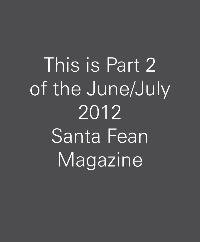 Santa Fean Magazine June-July 2012 Part 2 by Bella Media