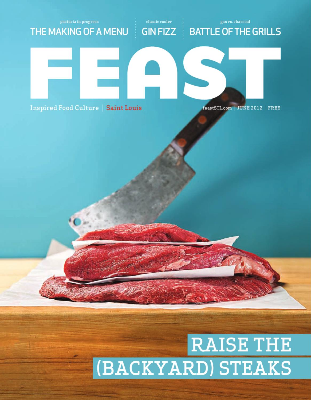 June 2012 FEAST Magazine by Feast Magazine - issuu