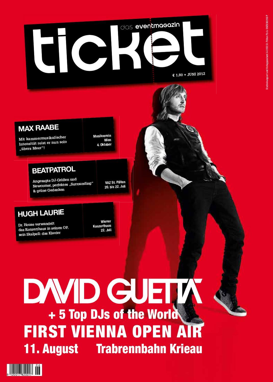 TICKET. Das Eventmagazin. Juni by TICKET Das Eventmagazin - issuu