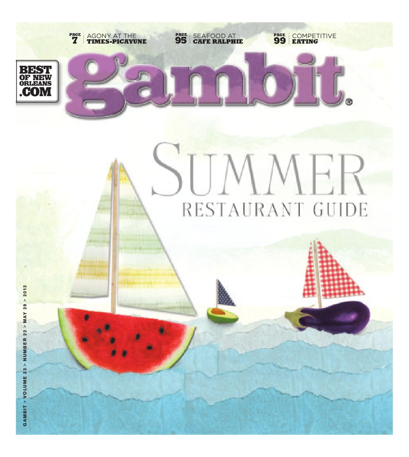 555cf6a1d27 New Orleans Summer Restaurant Guide 2012 by Gambit New Orleans - issuu
