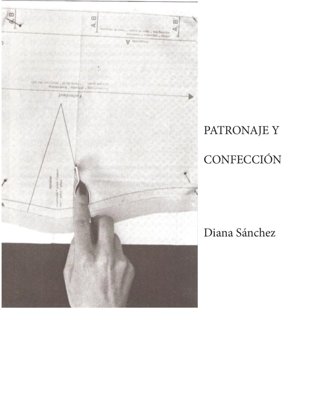 Patronaje y confección by Diana Sánchez - issuu