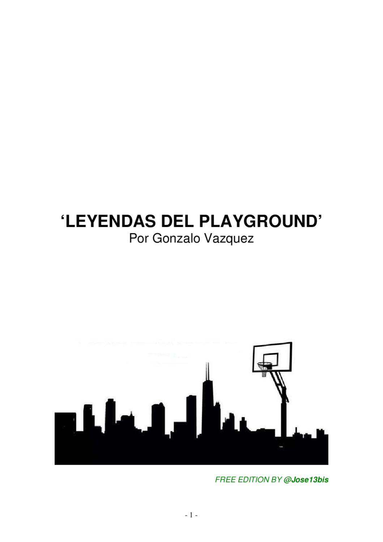 LEYENDAS DEL PLAYGROUND by jose13bis - issuu