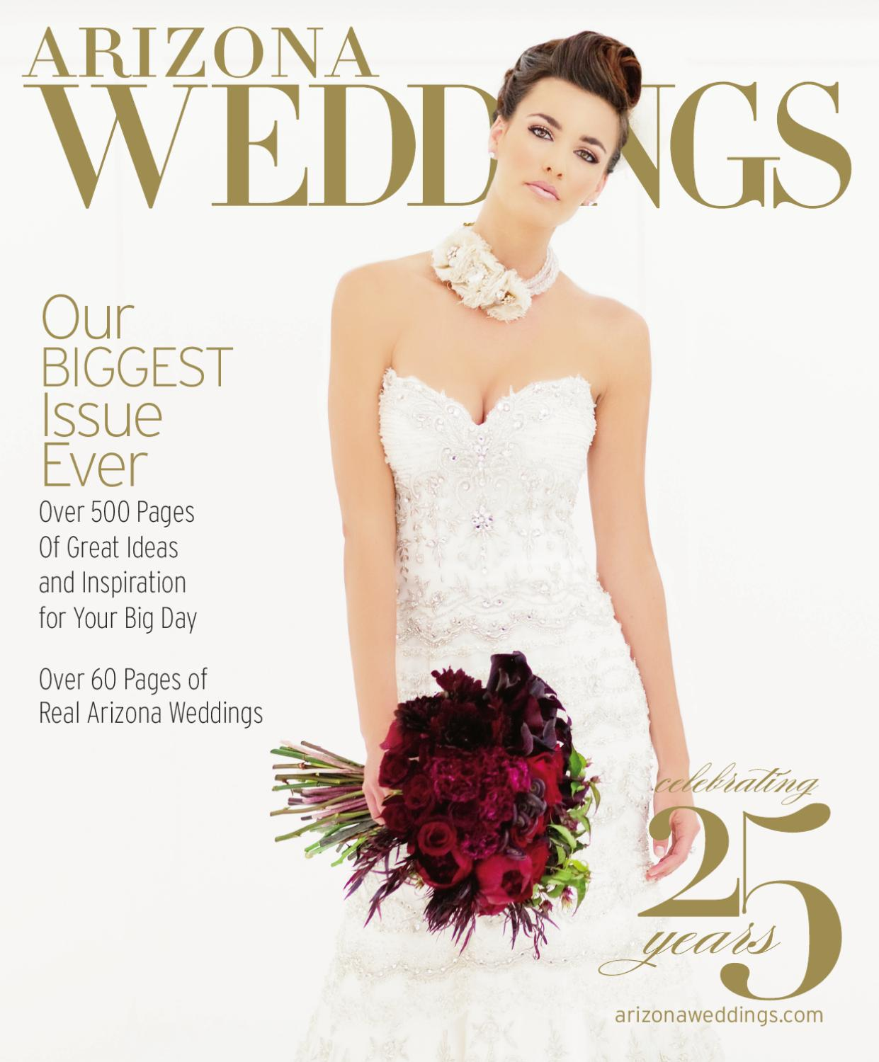 Arizona Weddings Magazine by Arizona Weddings Magazine & Website - issuu