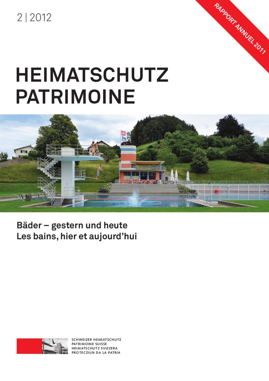 Heimatschutz/Patrimoine, 2-2012 by Schweizer Heimatschutz - issuu