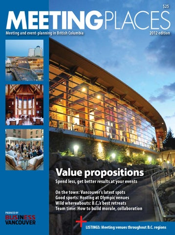 12f6627ad4 Meeting Places BC 2012 by Business in Vancouver Media Group - issuu
