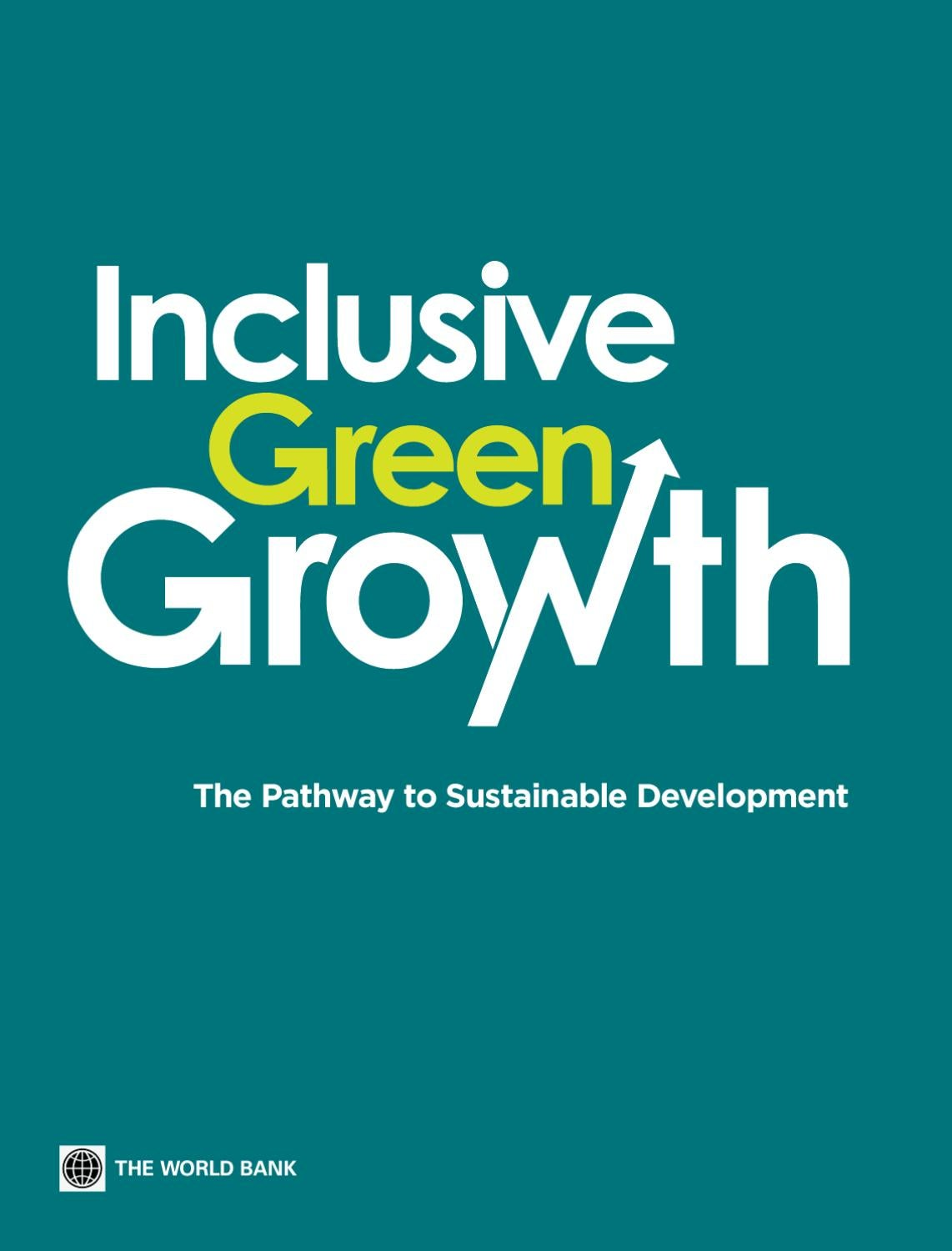 Inclusive Green Growth by World Bank Group Publications issuu