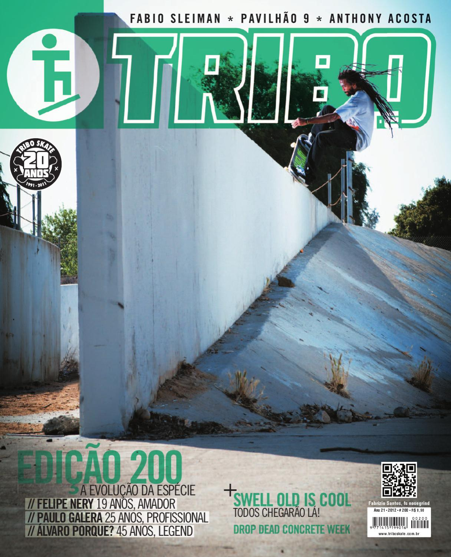 Tribo Skate Edição 200 by Revista Tribo Skate - issuu d42b5daafad46