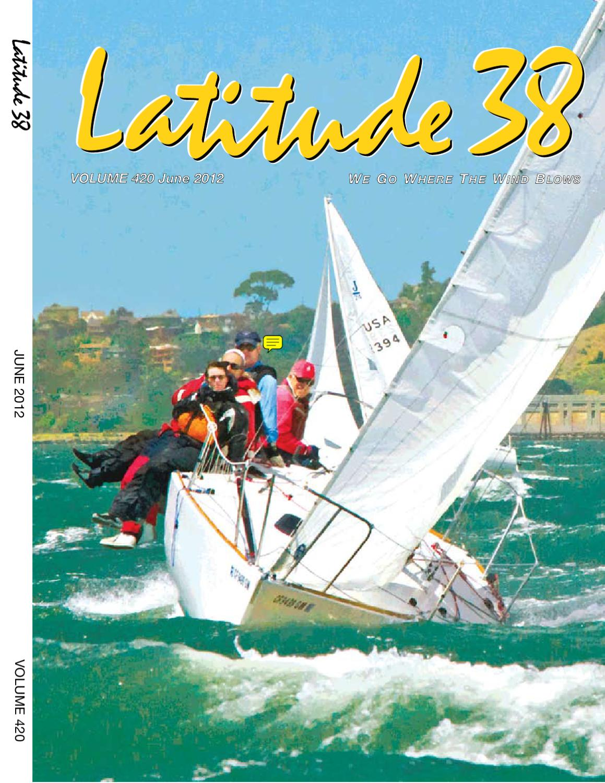 Latitude 38 june 2012 by latitude 38 media llc issuu fandeluxe Gallery
