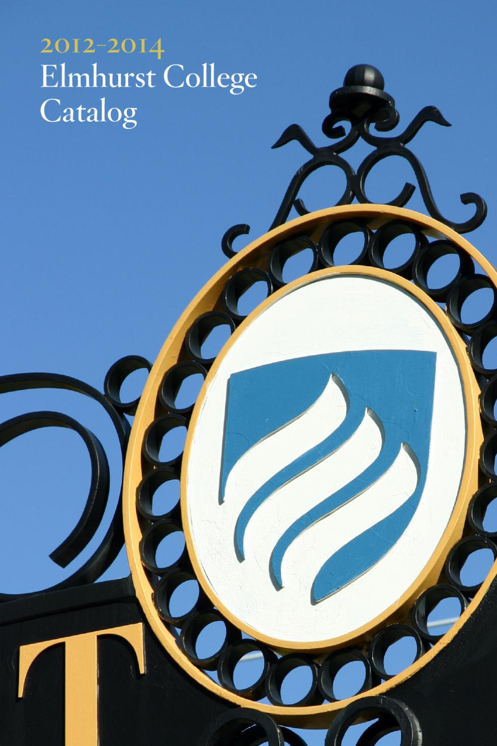 course catalog 2012 2014 by elmhurst college issuu