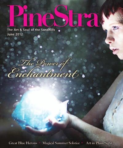 Summer Solstice Sandhills >> June 2012 Pinestraw By Pinestraw Magazine Issuu