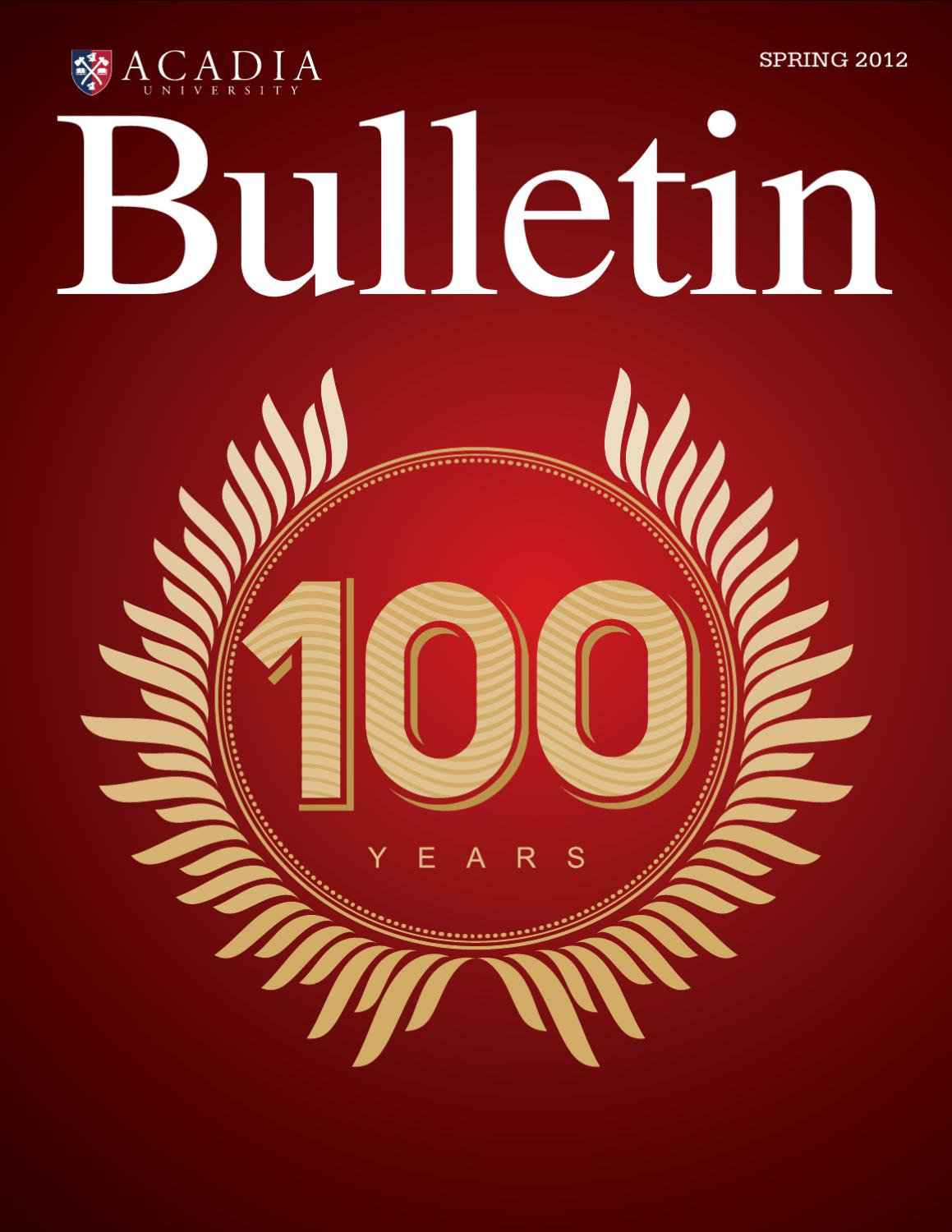 The Bulletin Spring 2012 by Acadia Advancement - issuu