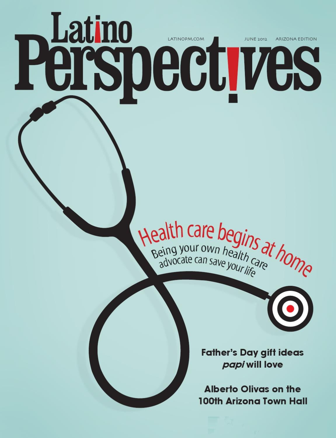 Latino Perspectives Magazine June 2012 By Latino