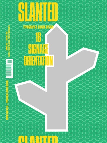 Slanted Magazine 40 Signage Orientation By Slanted Typography And Delectable Typo Magazine Holder