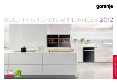 Built-in kitchen appliances 2012 UK by Gorenje d.d. - issuu