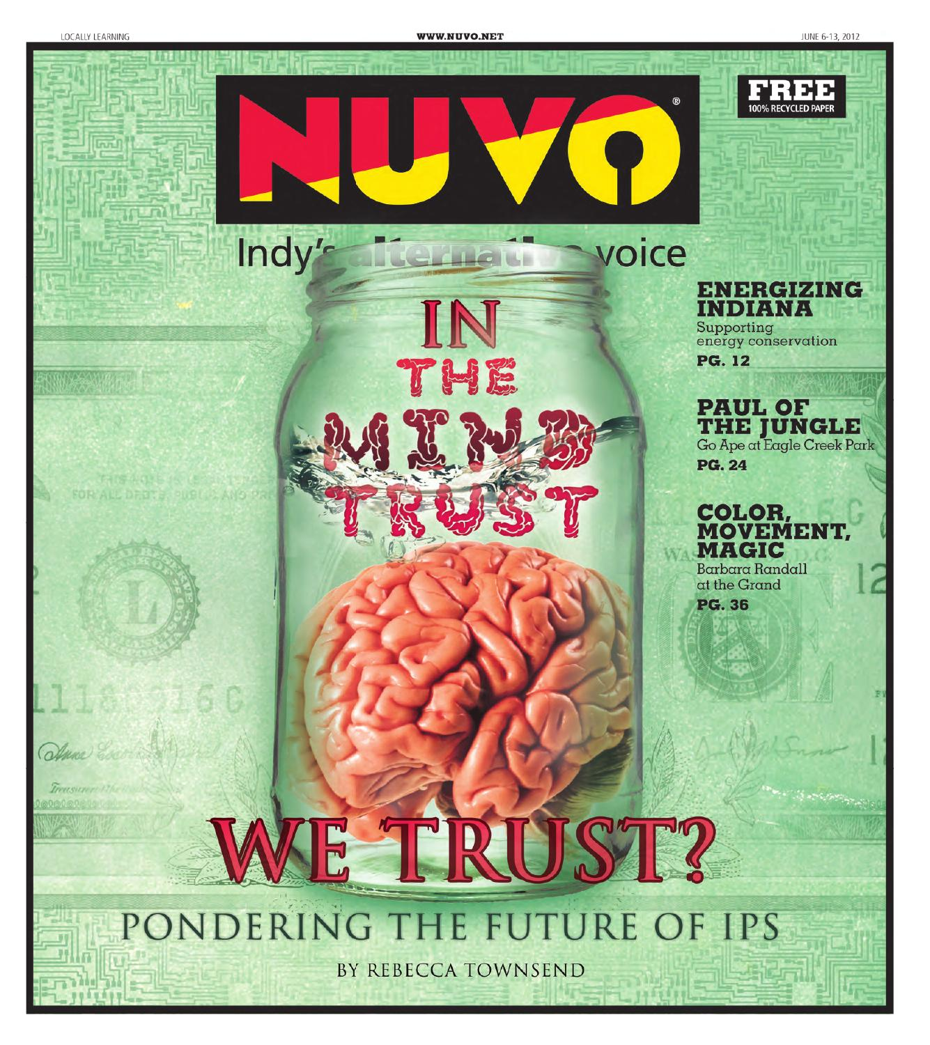 NUVO:Indy\'s Alternative Voice - June 6, 2012 by NUVO Newsweekly - issuu