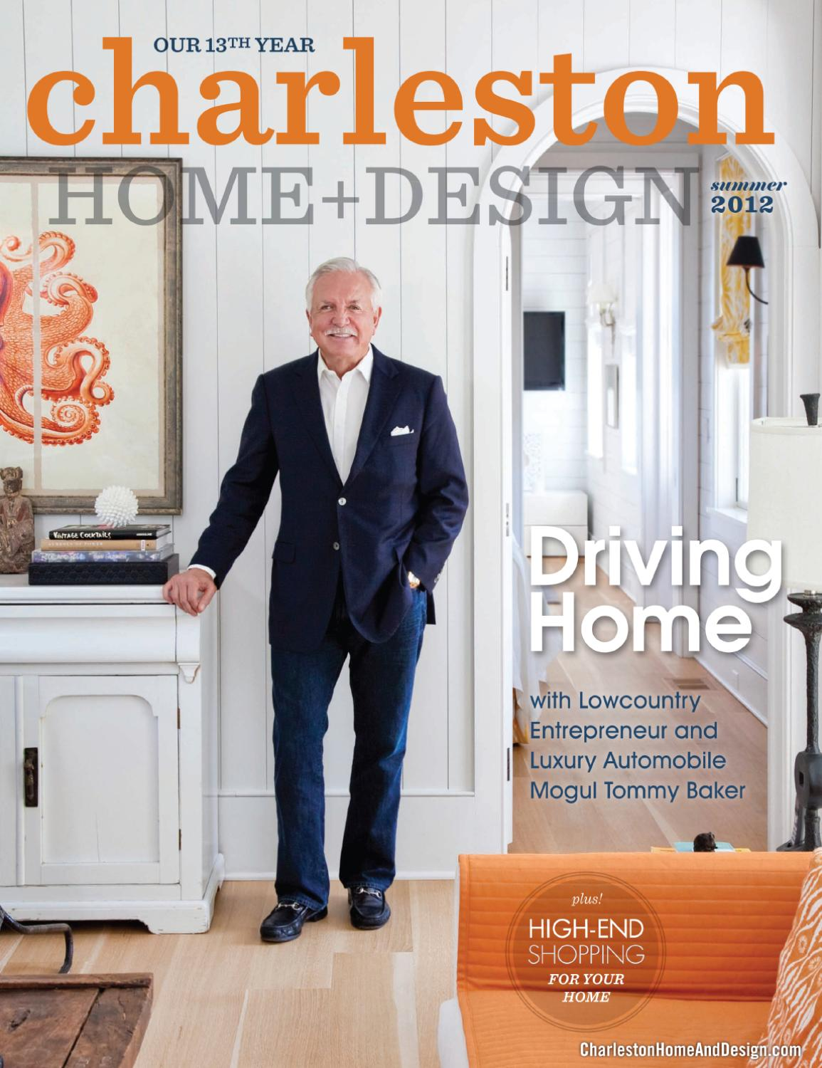 Home Design Magazine charleston home + design magazine - summer 2012charleston home
