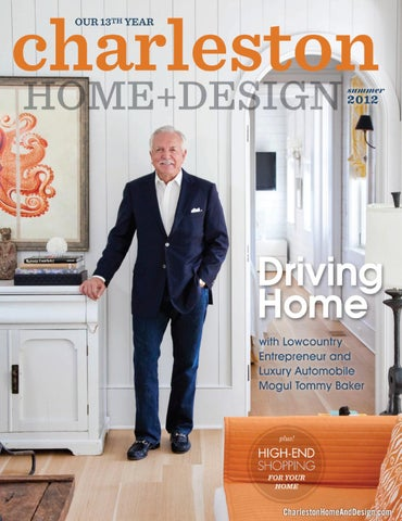 Superieur Charleston Home + Design Magazine   Summer 2012 By Charleston Home ...