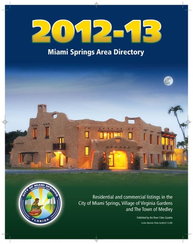 Miami Springs 2012-13 Directory by Curtis Publishing - issuu