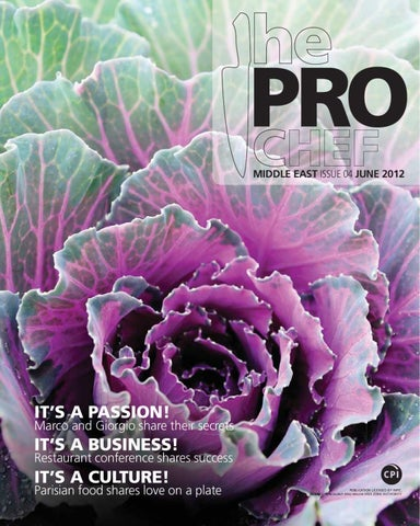 The Pro Chef, Issue 04 by The Pro Chef Middle East - issuu