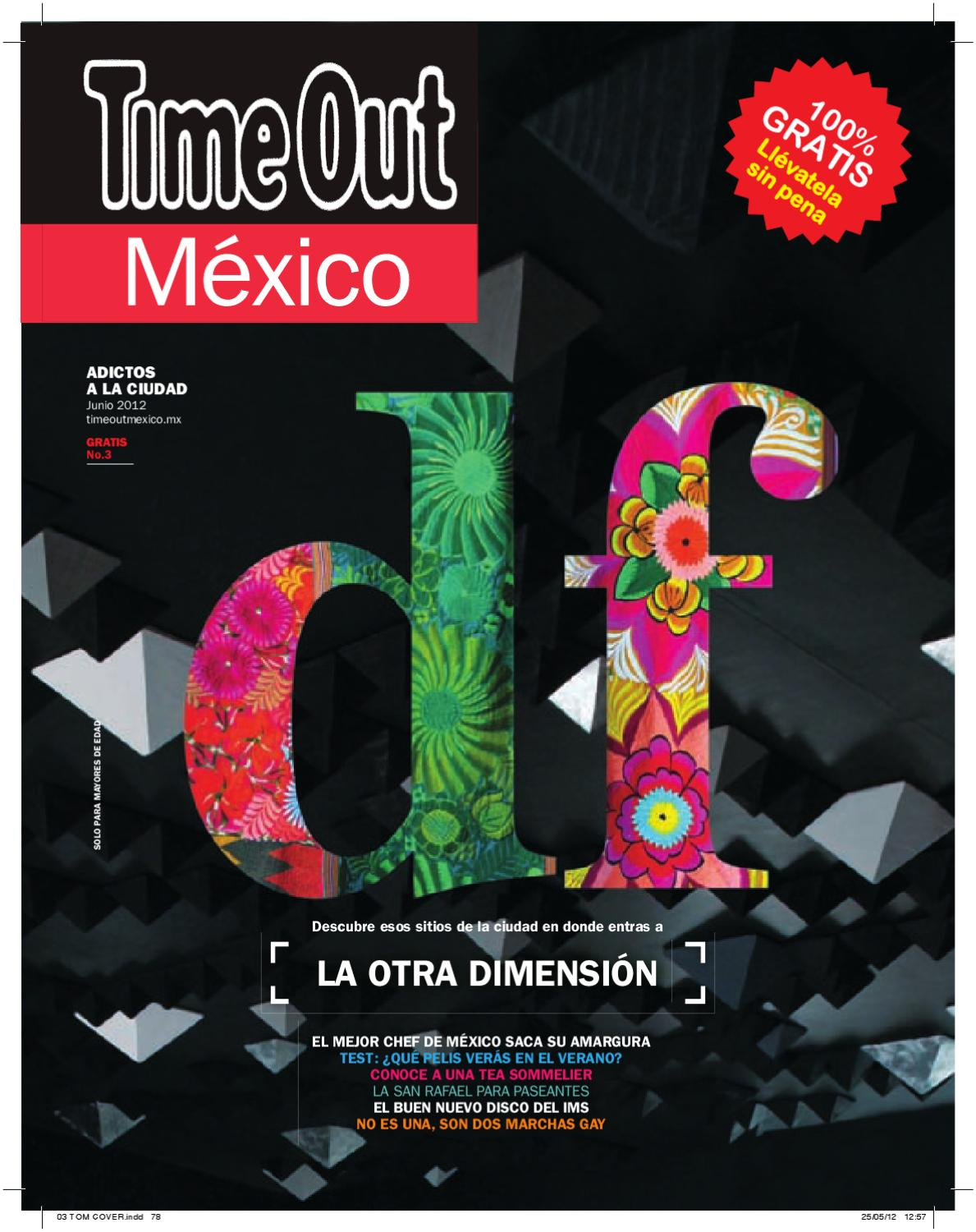 Time Out México Junio 2012 by Time Out México - issuu 63ce75c096f4