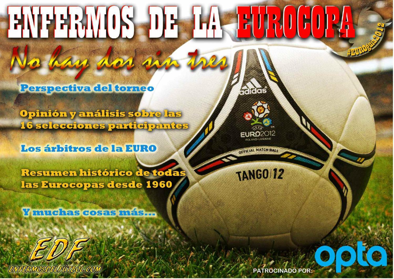 Eurogu A2012 Enfermos De La Eurocopa By Jose Manuel Mart N De Las  # Muebles Kostic Palencia
