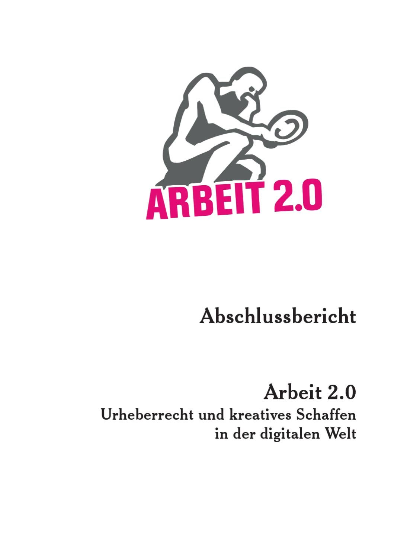 Arbeit 2.0: Eine Untersuchung zu urheberrechtlicher Erwerbsarbeit in ...