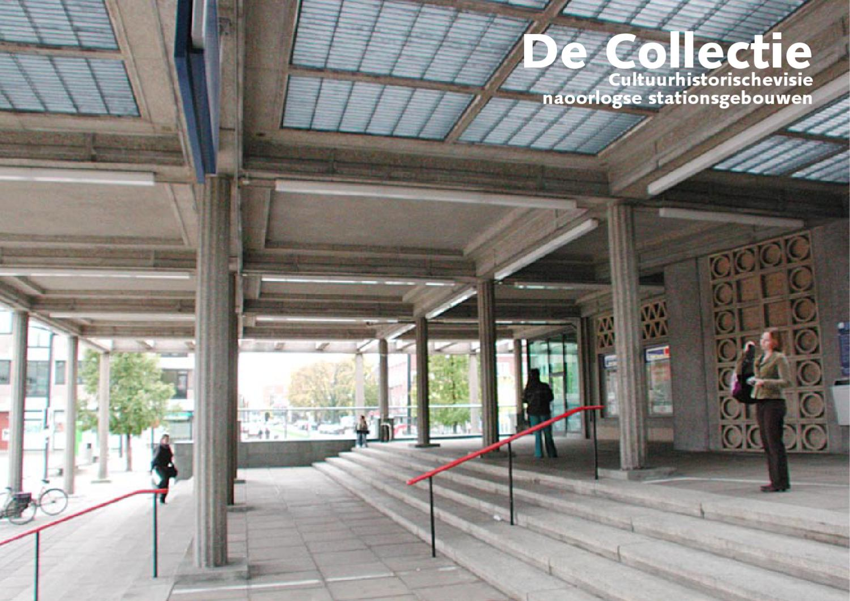 De collectie onderzoek naoorlogse stationsgebouwen by bureau