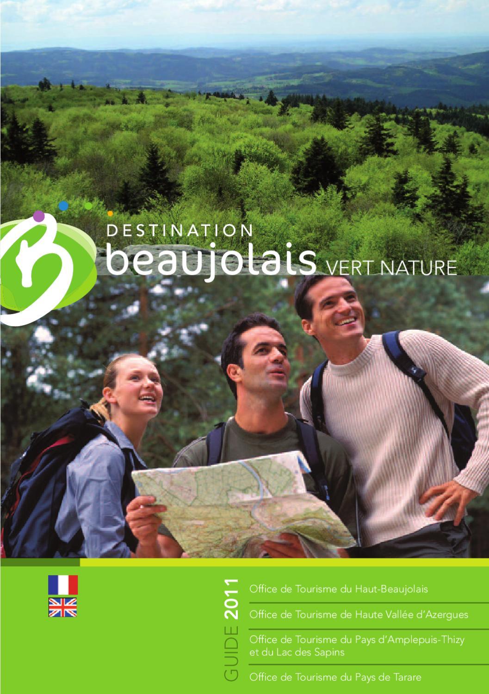 Guide touristique 2011 destination beaujolais vert nature by emmanuelle cheminat issuu - Office tourisme beaujolais ...