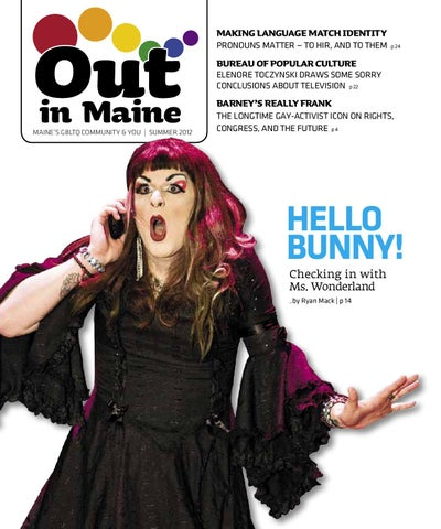Out In Maine Summer 2012 By The Phoenix Issuu
