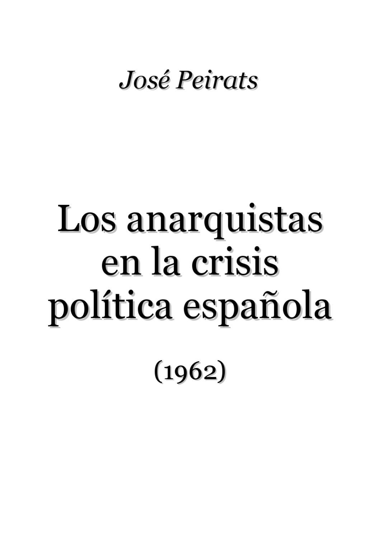 Jose Peirats Los Anarquistas En La Crisis Politica By Cgt  # Muebles Rogelio Gurrea