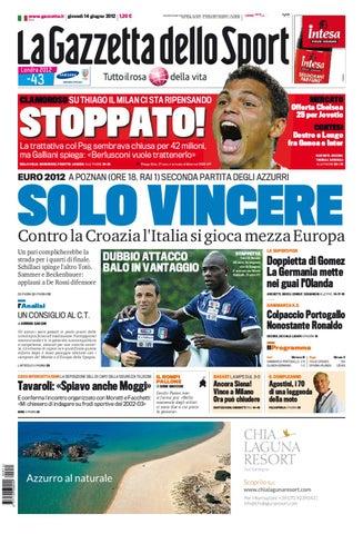 on sale 05bfb ada88 www.gazzetta.it giovedì 14 giugno 2012 1,20 €. REDAZIONE DI ...