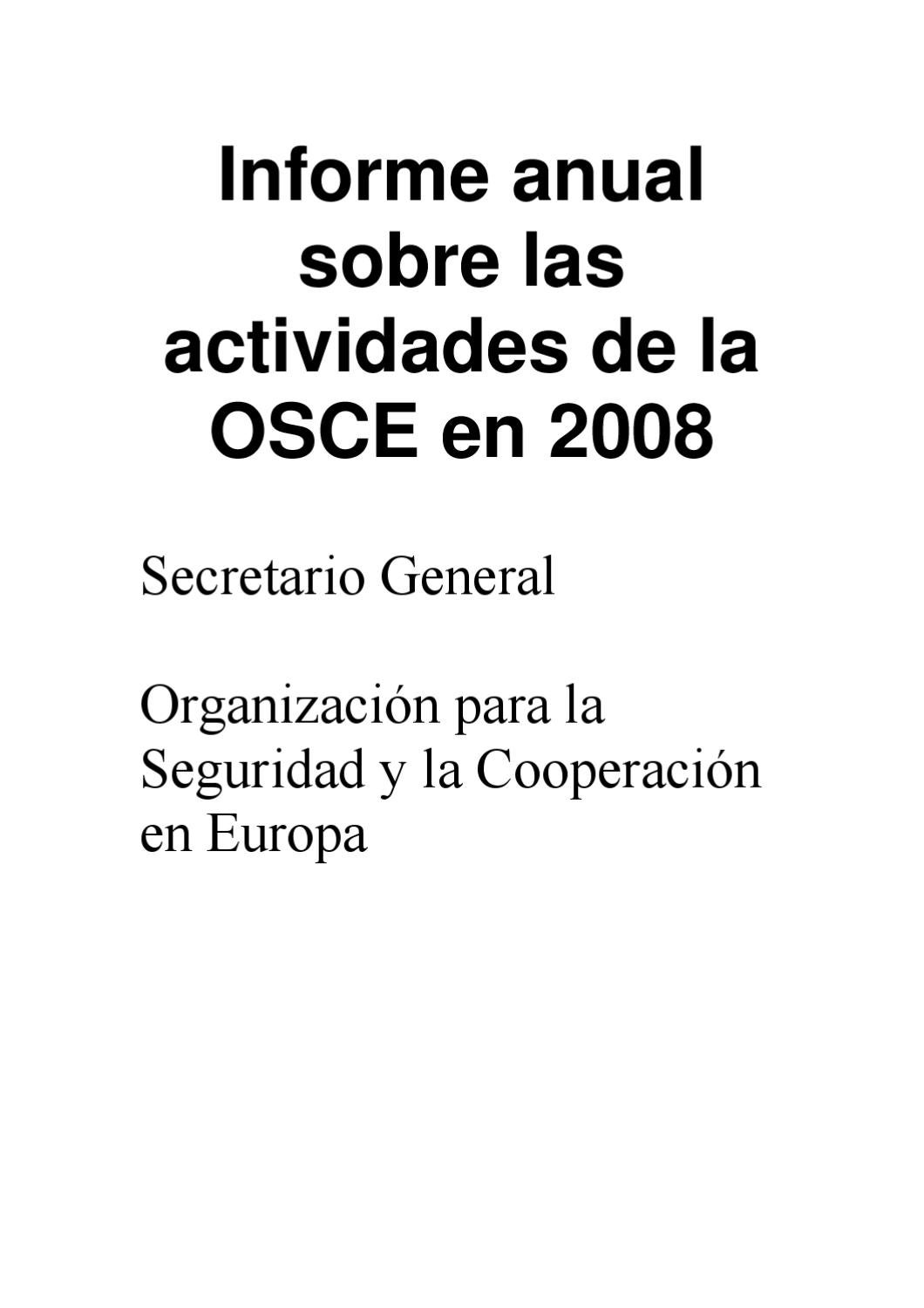OSCE Annual Report 2008 (es) by The Organization for Security and Co ...