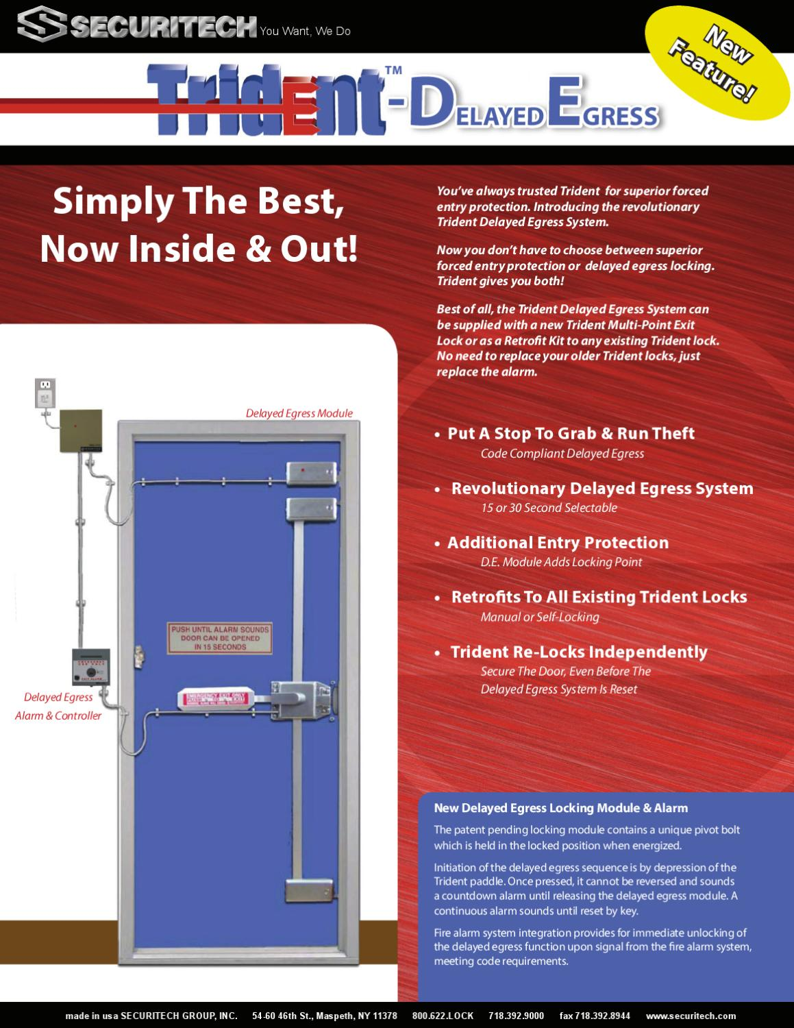 The Trident Delayed Egress System By Securitech Group Inc