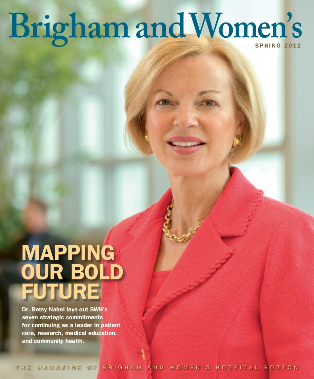 Brigham and Women's Hospital Magazine - Spring 2012 by
