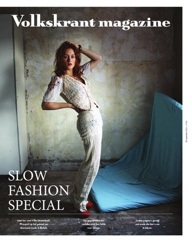 Slow Fashion Special |Volkskrant Magazine by Lisa Megens ...