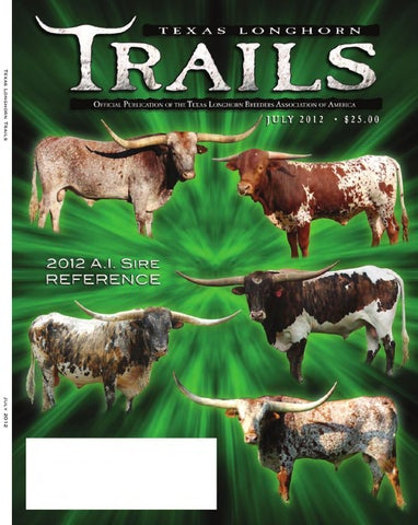 f2af0f9f Texas Longhorn Trails by Texas Longhorn Trails Magazine - issuu
