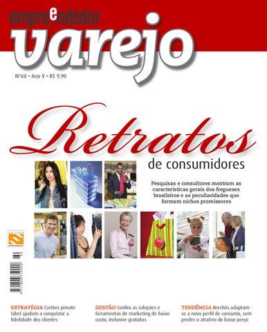 71721af35 Empreendedor Varejo 60 by Revista Empreendedor Varejo - issuu