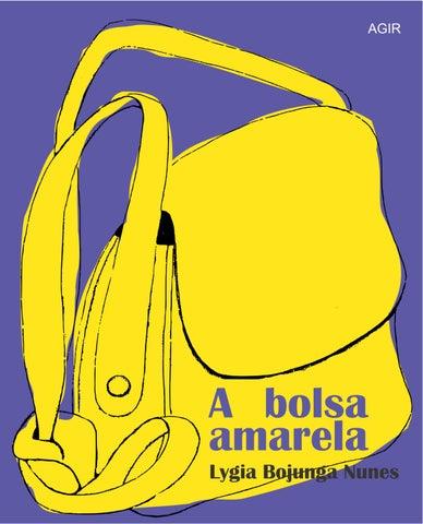 9a8d83d19 A bolsa amarela by Catherine Stahlschmidt - issuu
