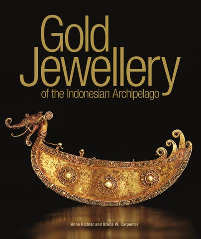 Gold Jewellery Of The Indonesian Archipelago by Editions Didier