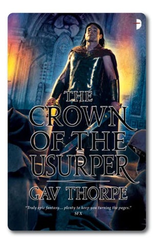 The Crown of the Usurper by Gav Thorpe - Sample Chapters by Angry