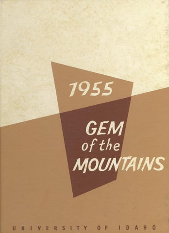 1955 Gem Of The Mountains Volume 53 University Of Idaho